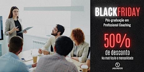 Black Friday - Pós-graduação em Profissional Coaching - Matrícula - 2020 ingressos