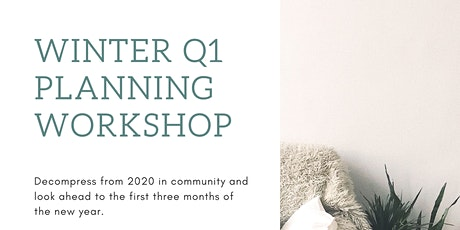 Q1 Winter Planning  Workshop tickets