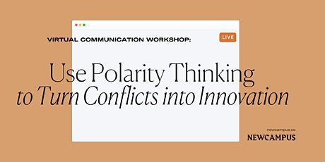 Workshop | Use Polarity Thinking to Turn Conflicts into Innovation tickets