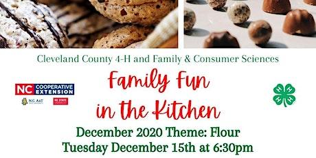 Family Fun in the Kitchen, December 2020 Theme: Flour tickets
