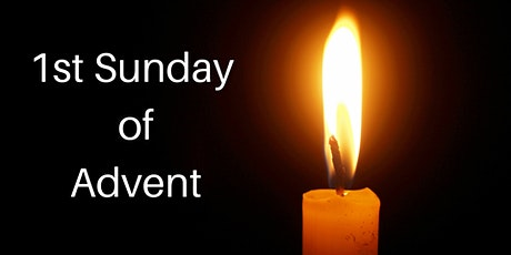 1st Sunday in Advent - November 28/29 tickets