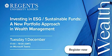 "Fifth Annual Wealth Management Forum 2020:  ""Investing into ESG Funds"" tickets"