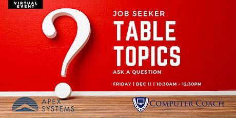 Job Seeker Table Topics: Ask a Question tickets