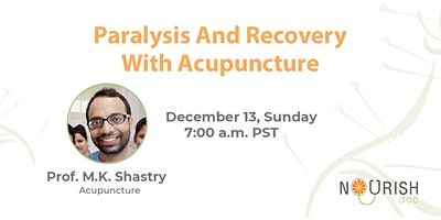 Paralysis and Recovery with Acupuncture