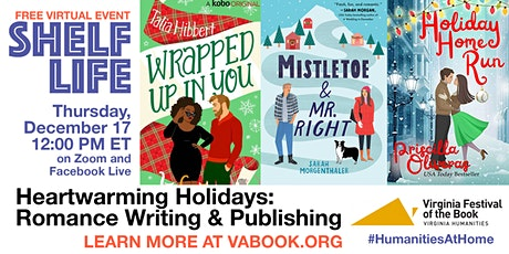 SHELF LIFE: Heartwarming Holidays: Romance Writing & Publishing tickets