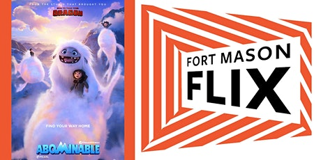 FORT MASON FLIX: Abominable tickets