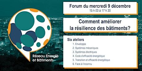 FORUM : Comment améliorer la résilience des bâtiments? billets