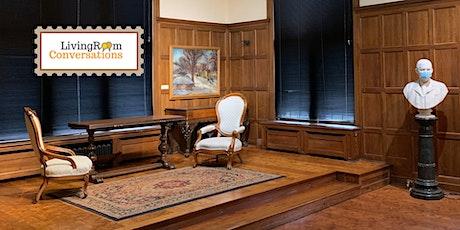 Living Room Conversations: History & Society tickets