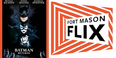 FORT MASON FLIX: Batman Returns tickets
