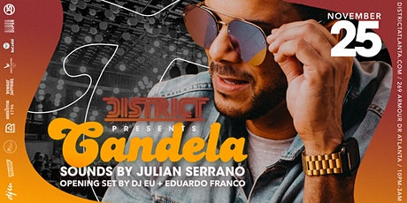 Candela Feat. Julian Serrano from Miami tickets