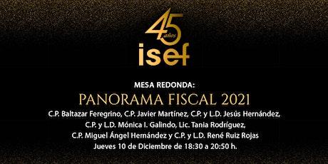 """Mesa redonda """"Panorama Fiscal 2021"""" entradas"""