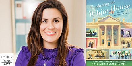 P&P Live! Kate Andersen Brower   EXPLORING THE WHITE HOUSE with Ann Compton tickets