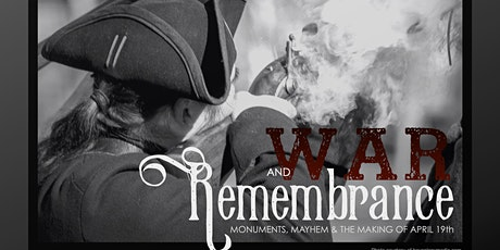 War and Remembrance: Monuments, Mayhem, and the making of April 19th tickets