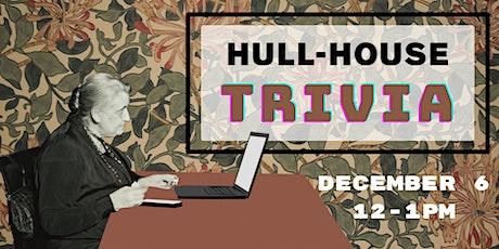 Hull-House Trivia Family Day! tickets