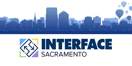 INTERFACE-Sacramento tickets