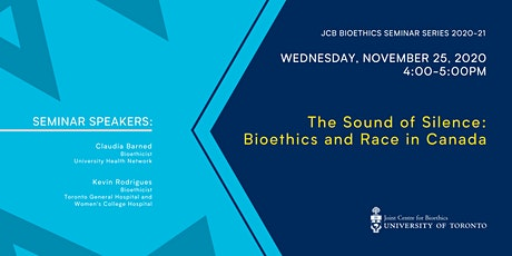 The Sound of Silence: Bioethics and Race in Canada tickets