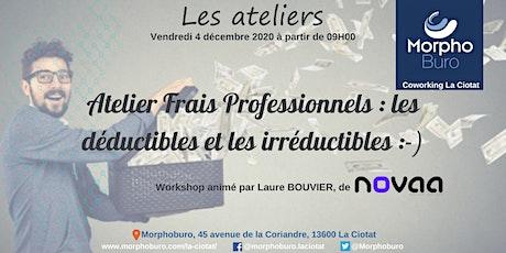 Atelier Frais Professionnels : les déductibles et les irréductibles :-) billets