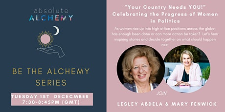 """Your Country Needs YOU!"" Celebrating the Progress of Women in Politics tickets"