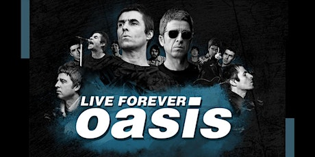 Button Factory Presents: Live Forever Oasis Tribute tickets