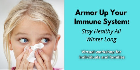 Armor Up Your Immune System tickets