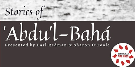 « Stories of 'Abdu'l-Baha » by Mr and Mrs Earl Redman tickets