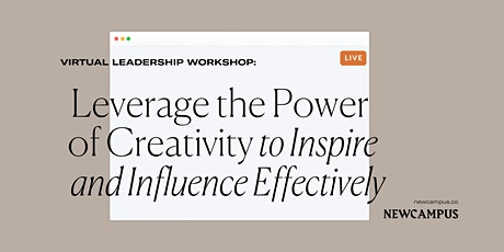 Leverage the Power of Creativity to Inspire and Influence Effectively tickets