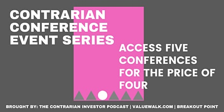 Contrarian Investor Virtual Conference Series tickets