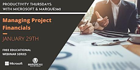 Productivity Thursdays: Managing Project Financials tickets