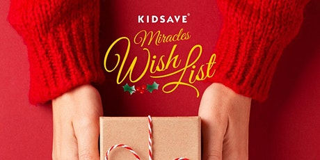 Kidsave Miracles Wish List Holiday Auction tickets