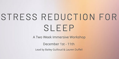 Stress Reduction for Sleep tickets