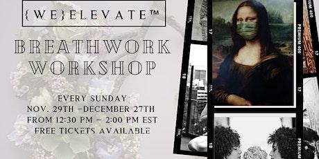 {we}Elevate™ Breathwork Workshop tickets