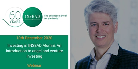 Investing in INSEAD alumni: an introduction to angel and venture investing Tickets