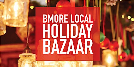 Bmore Local Holiday Bazaar tickets