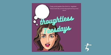 Thoughtless Tuesday Evening Guided Meditation (Yoga Nidra) tickets