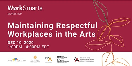 Maintaining Respectful Workplaces in the Arts tickets