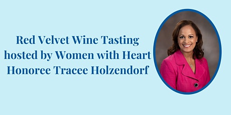 A Red Velvet Wine Tasting with Tracee Holzendorf tickets
