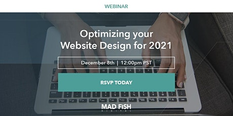 Optimizing your Website Design for 2021 tickets