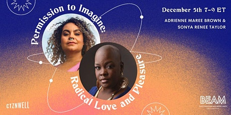 Permission to Imagine Radical Love + Pleasure tickets