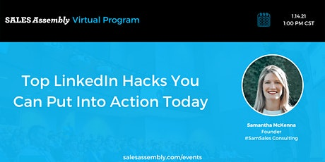 Top LinkedIn Hacks You Can Put Into Action Today tickets