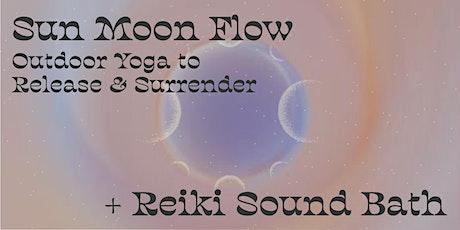 Sun Moon Flow + Reiki Sound Bath tickets