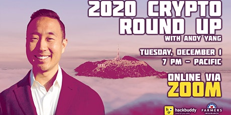 2020 Crypto Round Up with Andy Yang tickets