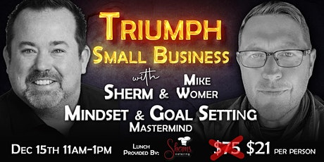 Mindset & Goal Setting Mastermind (Triumph Small Business) tickets