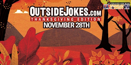Outside Jokes Presents: Thanksgiving Edition tickets