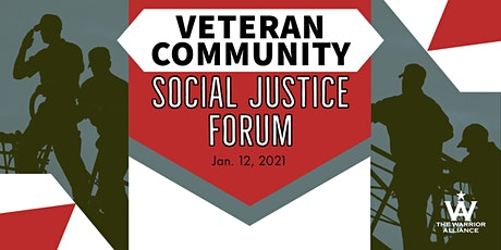 Veteran Community Social Justice Forum - Social Activism and Engagement tickets