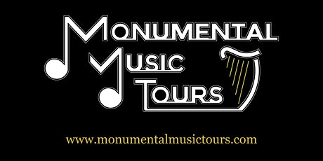 Monumental Music Tours tickets