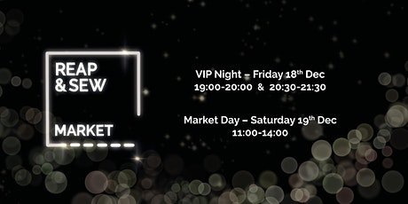 Reap & Sew Christmas Market - VIP Night 2020 tickets