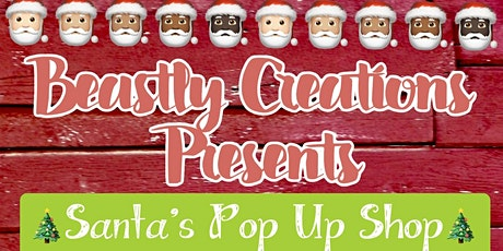 Beastly Creations Presents: Santa's Pop Up Shop tickets
