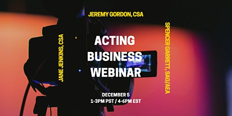 Online Acting Business Seminar w/ Top Casting Directors & Well-Known Actor! tickets