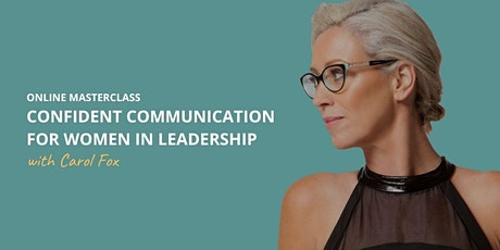 Confident Communication For Women in Leadership tickets