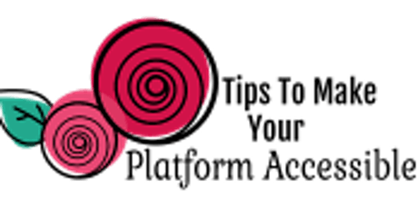Making Your Platform Accessible tickets